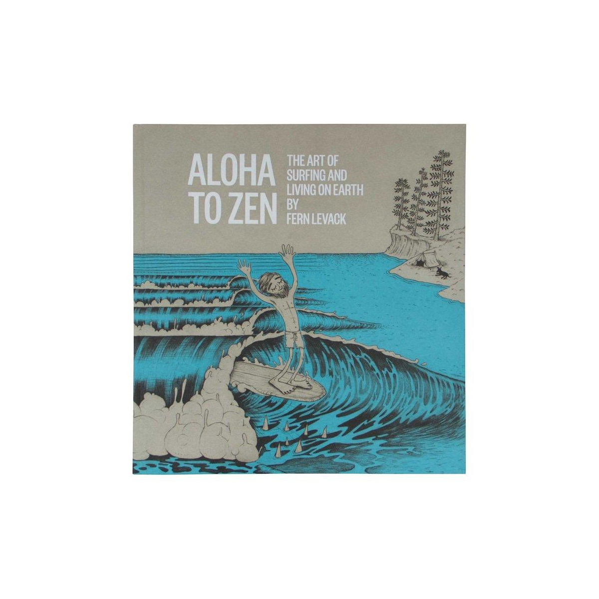 Livre Aloha Zen The Art Of Surfing Living On Earth
